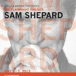 FOOL FOR LOVE By Sam Shepard As part of the Stella Artois' Playwright Project 2013: Sam Shepard