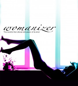 The Womanizer. This sex toy is your private delight. Orgasm guaranteed.
